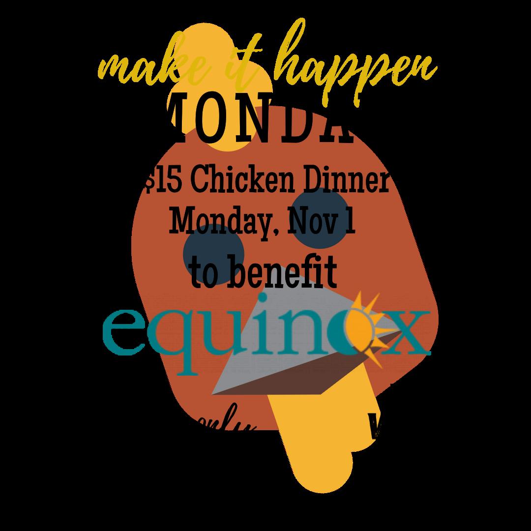 EQUINOX CHICKEN FUNDRAISER DINNER